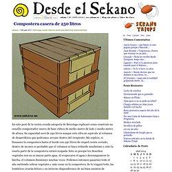 Desde el Sekano » Compostera casera de 250 litros