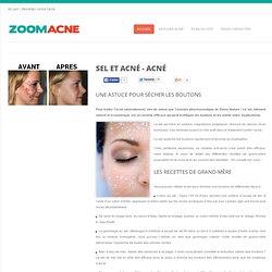 Sel et acné