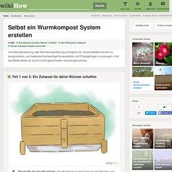 Selbst ein Wurmkompost System erstellen