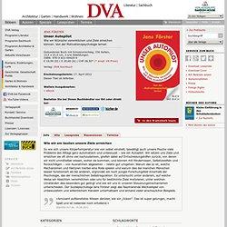 Jens Förster: Unser Autopilot. DVA Verlag (Gebundenes Buch, Besser leben, Lebenshilfe, Praktische Anleitungen, Psychologie, Selbstcoaching, Wissenschaft & Philosophie)
