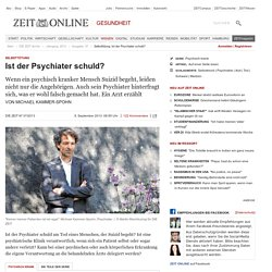 Selbsttötung: Ist der Psychiater schuld?