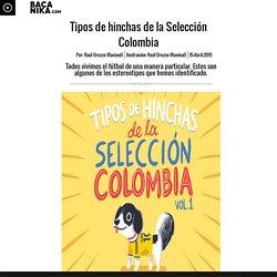Tipos de hinchas de la Selección Colombia
