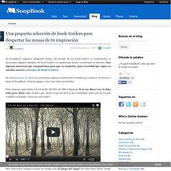 Una pequeña selección de book-trailers para despertar las musas de tu inspiración ‹ SoopBook