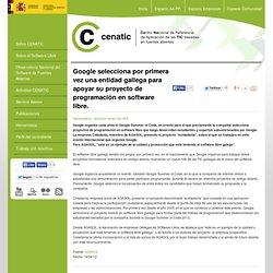 Google selecciona por primera vez una entidad gallega para apoyar su proyecto de programación en software libre.