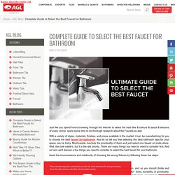 Select the Best Faucet for Your Bathroom