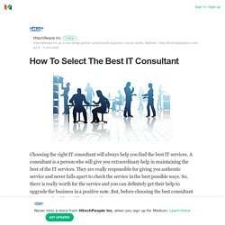 How To Select The Best IT Consultant
