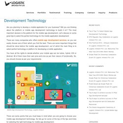 Top 4 Tips To Select Mobile App Development Technology