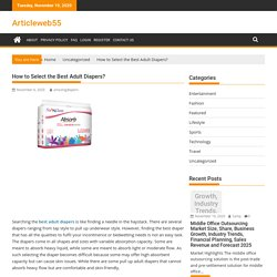 How to Select the Best Adult Diapers?