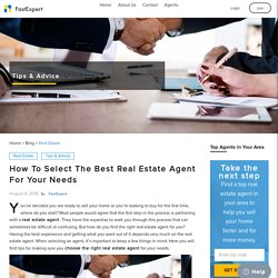 How To Select The Real Estate Agent for Buying or selling