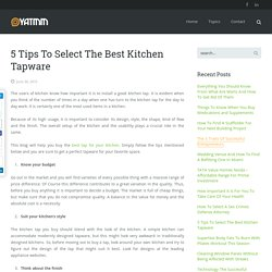 5 Tips To Select The Best Kitchen Tapware