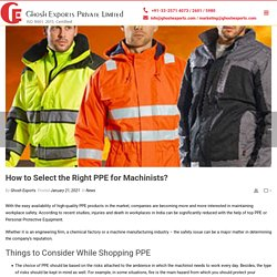 How to Select the Right PPE for Machinists?