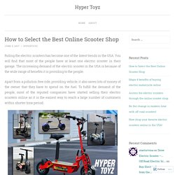 How to Select the Best Online Scooter Shop