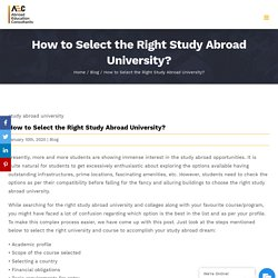 How to Select the Right Study Abroad University? - AEC