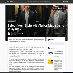 Select Your Style with Tailor Made Suits in Sydney