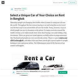 Select a Unique Car of Your Choice on Rent in Bangkok