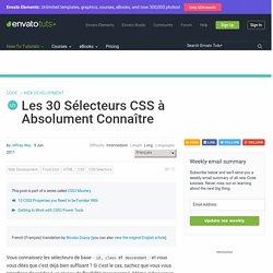 Les 30 Sélecteurs CSS à Absolument Connaître
