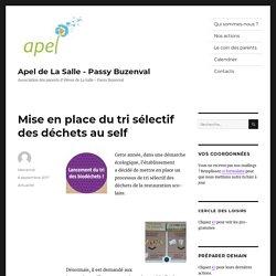 Mise en place du tri sélectif des déchets au self - Apel de La Salle - Passy Buzenval