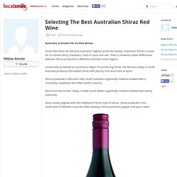 All You Need to Know About Australian Shiraz Red Wine