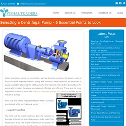 Selecting a Centrifugal Pump – 5 Essential Points to Look - Vishal Traders