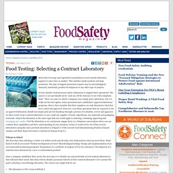 FOOD SAFETY MAGAZINE - APRIL/MAY 2016 - Food Testing: Selecting a Contract Laboratory