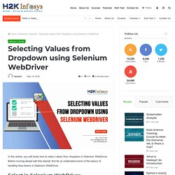 Selecting Values from Dropdown using Selenium WebDriver -
