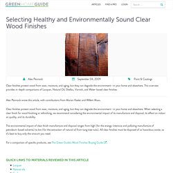 Selecting Healthy and Environmentally Sound Clear Wood Finishes