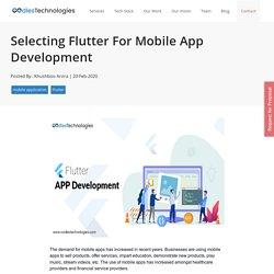 Selecting Flutter For Mobile App Development