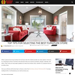 Top tips for selecting the best furniture store - Buzzle Berry