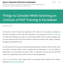 Things to Consider While Selecting an Institute of PHP Training in Faridabad
