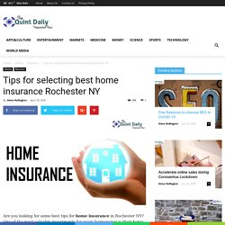 Tips for selecting best home insurance Rochester NY
