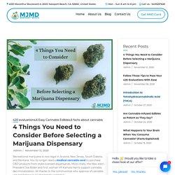 4 Things to Consider Before Selecting a Marijuana Dispensary