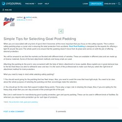 Simple Tips for Selecting Goal Post Padding