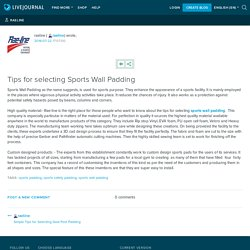 Tips for selecting Sports Wall Padding