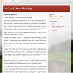 A One Korean Painting: Tips on Selecting a Sydney Professional Painter