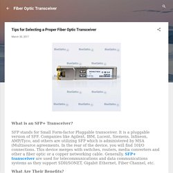 Tips for Selecting a Proper Fiber Optic Transceiver
