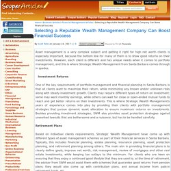 Selecting a Reputable Wealth Management Company Can Boost Financial Success