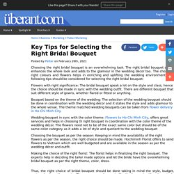 Key Tips For Selecting The Right Bridal Bouquet