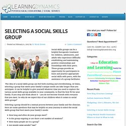 Selecting A Social Skills Group