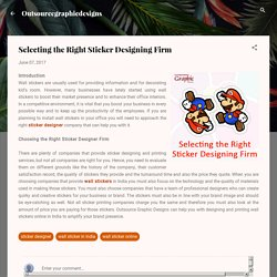 Selecting the Right Sticker Designing Firm