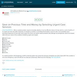 Save on Precious Time and Money by Selecting Urgent Care Services