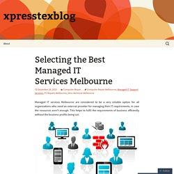 Selecting the Best Managed IT Services Melbourne