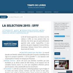 LA SELECTION 2015 : SFFF
