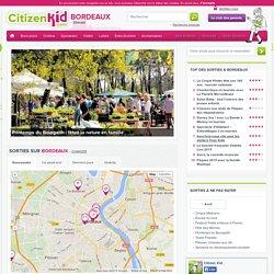 Sortie enfant Bordeaux, sélection d'activités et de sorties en famille sur Bordeaux avec Citizenkid