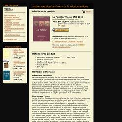Notre selection de livres sur le monde antique - La Famille. Thème ENS 2013