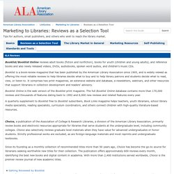 Reviews as a Selection Tool - Marketing to Libraries - LibGuides at American Library Association