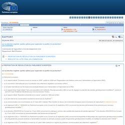 PARLEMENT EUROPEEN 24/01/14 Rapport sur la sélection végétale: quelles options pour augmenter la qualité et la production?