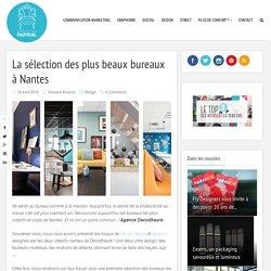 La sélection des plus beaux bureaux à Nantes