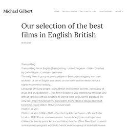 Our selection of the best films in English British