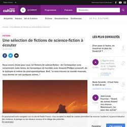 Une sélection de fictions de science-fiction à écouter