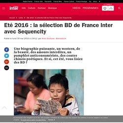 Eté 2016 : la sélection BD de France Inter avec Sequencity